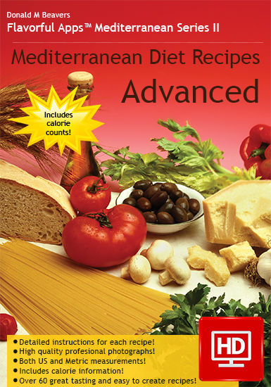 Mediterranean Diet Recipes : Advanced Cookbook
