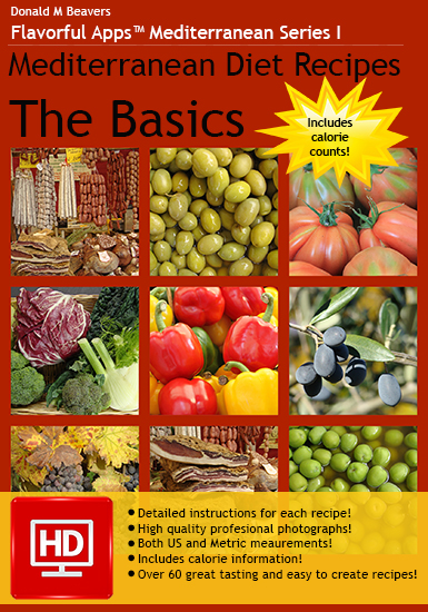 Mediterranean Diet Recipes: The Basics Cookbook